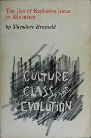 Cover of: The use of explosive ideas in education: culture, class, and evolution