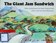 Cover of: The giant jam sandwich | John Vernon Lord