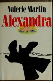 Cover of: Alexandra | Valerie Martin
