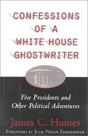 Confessions of a White House Ghost Writer by James C. Humes