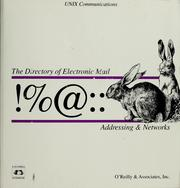 Cover of: !%@:: a directory of electronic mail addressing and networks | Donnalyn Frey