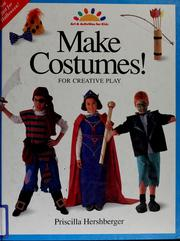 Cover of: Make costumes! | Priscilla Hershberger
