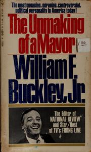 Cover of: The unmaking of a mayor