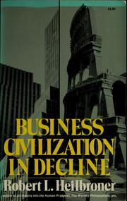 Cover of: Business civilization in decline