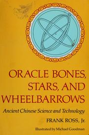 Cover of: Oracle bones, stars, and wheelbarrows | Frank Xavier Ross