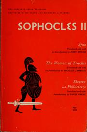 Cover of: Sophocles II: Ajax ; The women of Trachis ; Electra ; Philoctetes