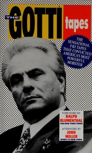 The Gotti tapes by John Gotti