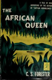 Cover of: The African queen | C. S. Forester