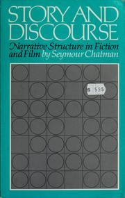 Cover of: Story and discourse | Seymour Benjamin Chatman