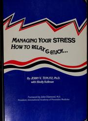 Cover of: Managing your stress