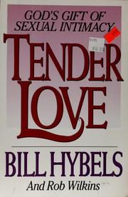 Cover of: Tender Love: God's gift of sexual intimacy