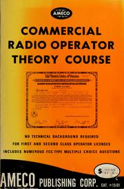 Cover of: Commercial radio operator theory course. | Martin Schwartz