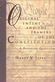 Cover of: Original intent and the framers of the Constitution: a disputed question