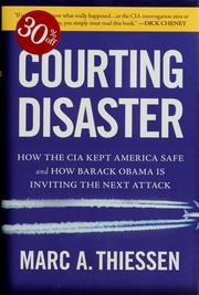 Cover of: Courting disaster | Marc A. Thiessen
