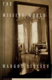 Cover of: The Missing World: a novel