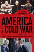 Cover of: America and the Cold War, 1941-1991 | Norman A. Graebner