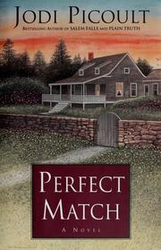 Cover of: Perfect match | Jodi Picoult