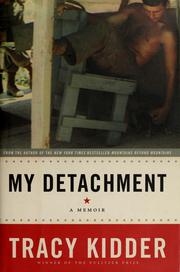 Cover of: My detachment | Tracy Kidder