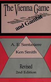 Cover of: The Vienna game and gambit | Anthony Edward Santasiere