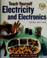 Cover of: Teach yourself electricity and electronics | Stan Gibilisco