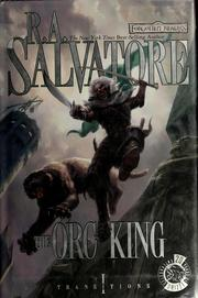The orc king by R. A. Salvatore