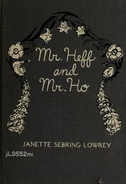 Cover of: Mr. Heff and Mr. Ho | Janette Sebring Lowrey