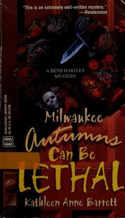 Cover of: Milwaukee autumns can be lethal