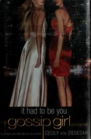 Cover of: It Had to Be You (Gossip Girl 0.5)