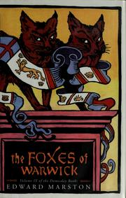 Cover of: The foxes of Warwick | Edward Marston