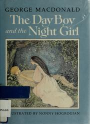 Cover of: The day boy and the night girl | George MacDonald