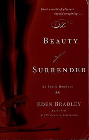 Cover of: The beauty of surrender | Eden Bradley