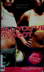 Cover of: All you've got