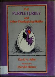 Cover of: The purple turkey and other Thanksgiving riddles | David A. Adler
