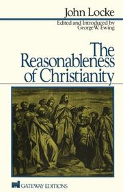 Cover of: The reasonableness of Christianity | John Locke