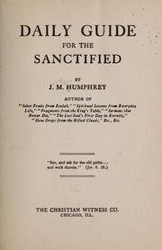 Cover of: Daily guide for the sanctified | Humphrey, J. M.