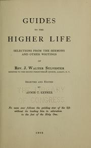 Cover of: Guides to the higher life | J. Walter Sylvester