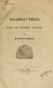 Cover of: Vulgaridad y nobleza