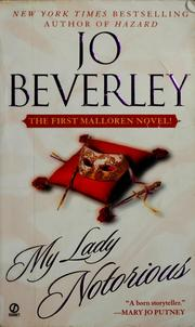 Cover of: My lady notorious | Jo Beverley