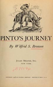 Cover of: Pinto's journey | Wilfrid S. Bronson
