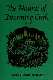 Cover of: The haunts of Drowning Creek