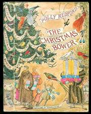 Cover of: The Christmas bower. | Polly Redford
