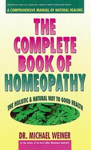 Cover of: The complete book of homeopathy | Michael A. Weiner