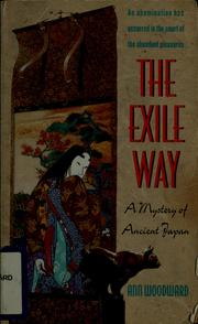 Cover of: The exile way | Ann Woodward