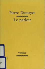 Cover of: Le parloir