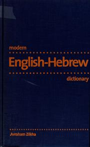 Cover of: Modern English-Hebrew dictionary | Avraham Zilkha