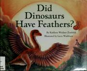 Cover of: Did dinosaurs have feathers?