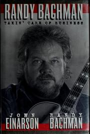 Cover of: Randy Bachman, takin' care of business
