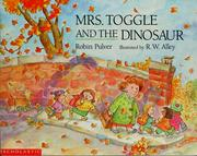 Cover of: Mrs. Toggle and the dinosaur