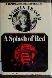 Cover of: A splash of red | Antonia Fraser