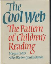 Cover of: The Cool Web | This selection and critical commentary copyright Margaret Meek, Aidan Warlow & Griselda Barton